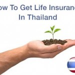 10 Things To Know Before Taking Out Life Insurance In Thailand