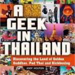 Interview with 'A Geek In Thailand': The 'Must Read' Book by Jody Houton