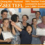 Studying with SEE TEFL in Chiang Mai: Courses, Benefits, Job Prospects, Life Opportunities